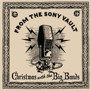 From The Sony Vault: Christmas With The Big Bands