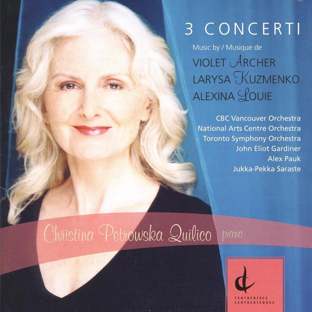 Louie, Archer & Kuzmenko: 3 Concerti