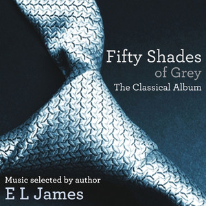 Fifty Shades of Grey - The Classical Album Albümü