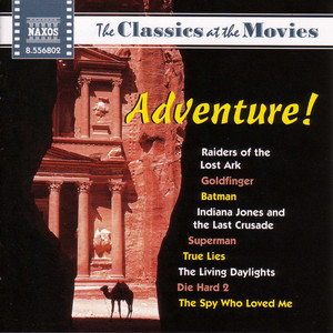 Classics at the Movies: Adventure - John Williams