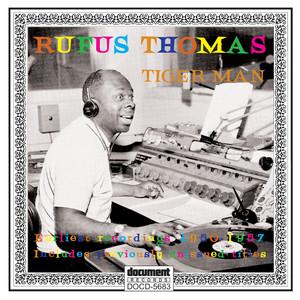 Rufus Thomas - Tiger Man (1950 - 1957)