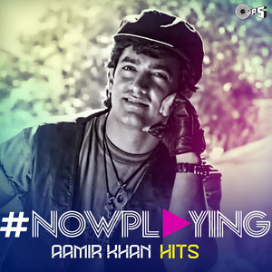 #NowPlaying: Aamir Khan Hits