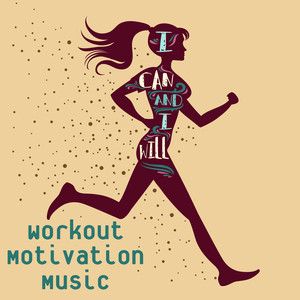 I Can and I Will: Workout Motivation Music album