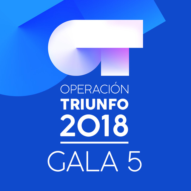 Album cover for OT Gala 5 (Operación Triunfo 2018) by Various Artists