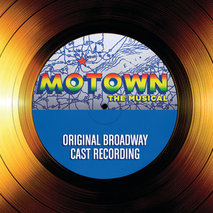 Original Broadway Cast-Motown The Musical