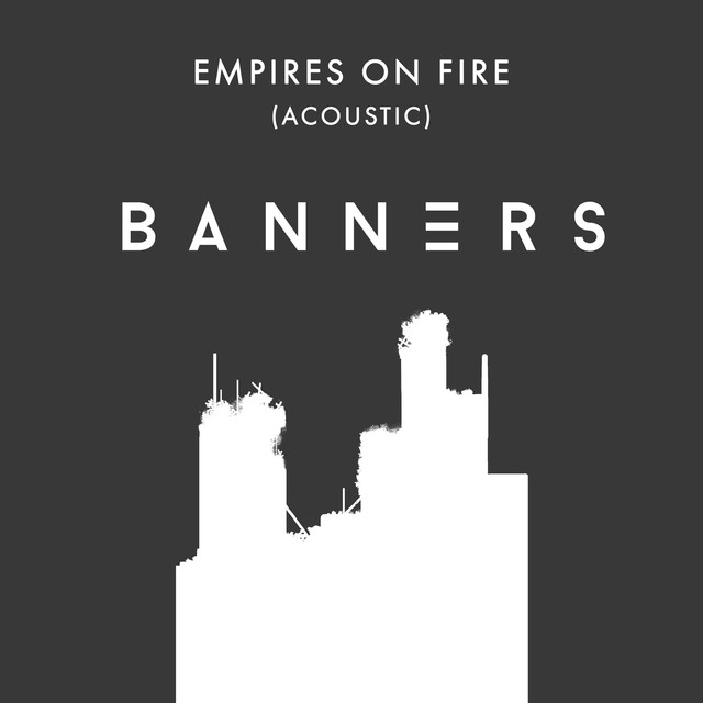 Empires On Fire (Acoustic)