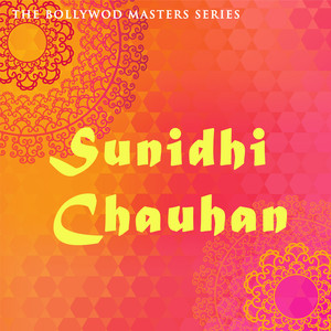 The Bollywood Masters Series: Sunidhi Chauhan album