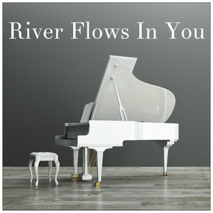 River Flows In You (Twilight Piano) Albümü