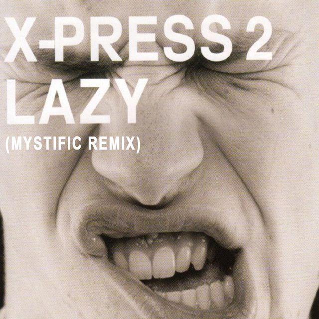 X-Press 2 Lazy album cover