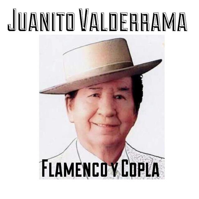 Juanito Valderrama - Flamenco y Copla