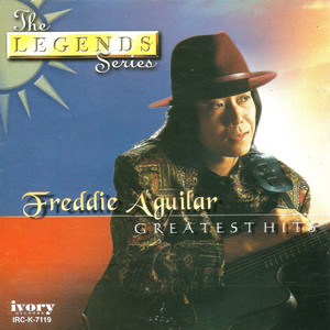 The Legends Series: Freddie Aguilar - Freddie Aguilar