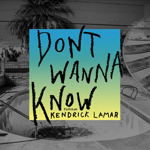 Don't Wanna Know - Maroon 5