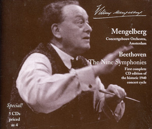 Mengelberg Conducts Beethoven: The Nine Symphonies and Selected Overtures (1940, 1943) Albümü