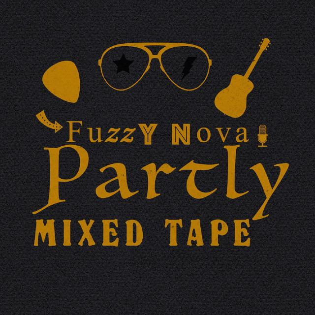 Album cover for Partly Mixed Tape by Fuzzy Nova