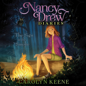 The Sign in the Smoke - Nancy Drew Diaries 12