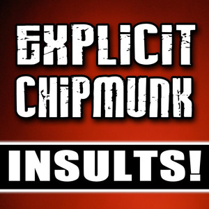 Explicit Chipmunk Insult Ringtones!  - Nokia