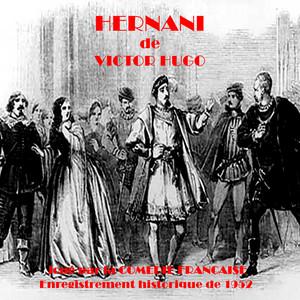 Hernani (Victor Hugo) [1952 Version] Audiobook