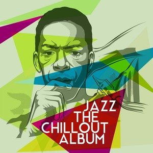 Jazz: The Chillout Album Albumcover