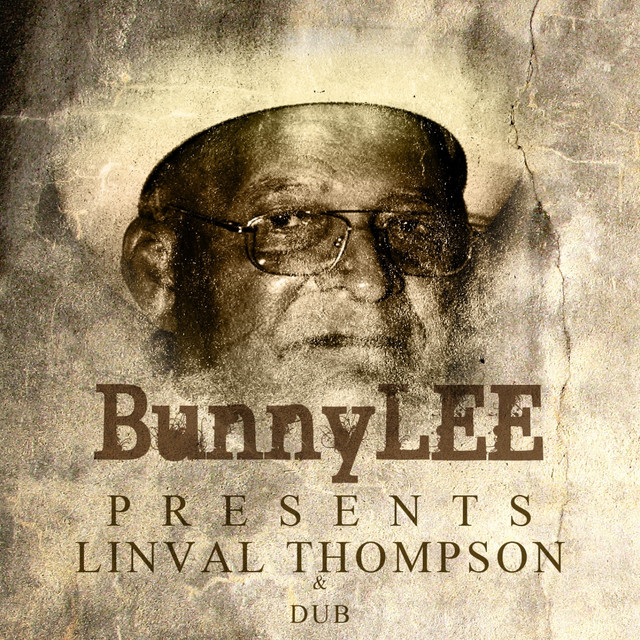 Bunny Striker Lee Presents Linval Thompson & Dubs Platinum Edition