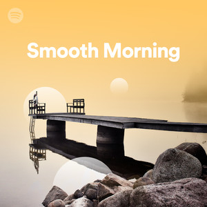 Smooth Morningのサムネイル