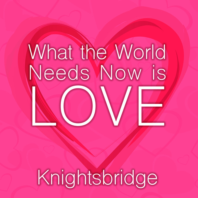 What the World Needs Now is Love Albumcover