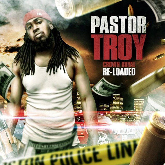 pastor troy crown royal