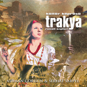 Kültür Köprüsü Trakya / Rumeli Ezgileri Albümü