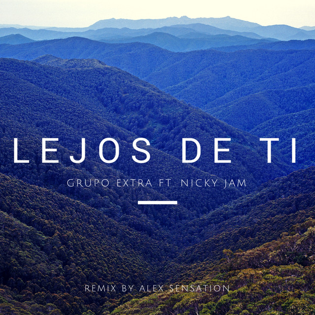 Lejos de Ti (Reggaeton Remix) [feat. Nicky Jam]