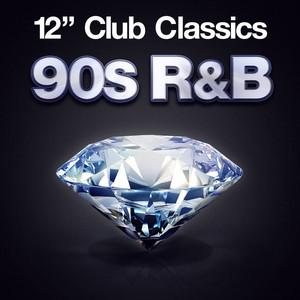 12'' Club Classics - 90s R&B
