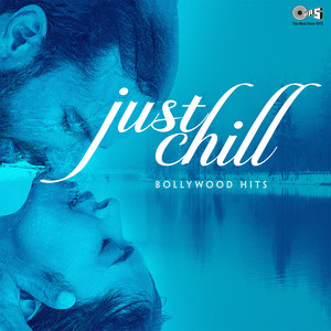 Bollywood Hits: Just Chill album