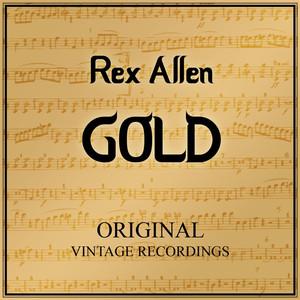 Rex Allen Gold - Original Vintage Recordings album