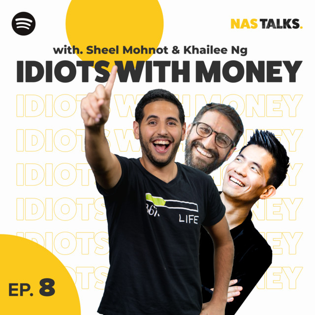 EP 8: Why People With Money Are Not Idiots