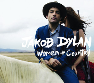 Women and Country - Jakob Dylan