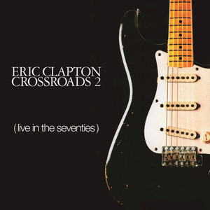 Eric Clapton Loving You Is Sweeter Than Ever cover