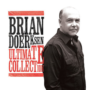 Ultimate Collection - Brian Doerksen