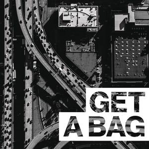 Get A Bag Albümü