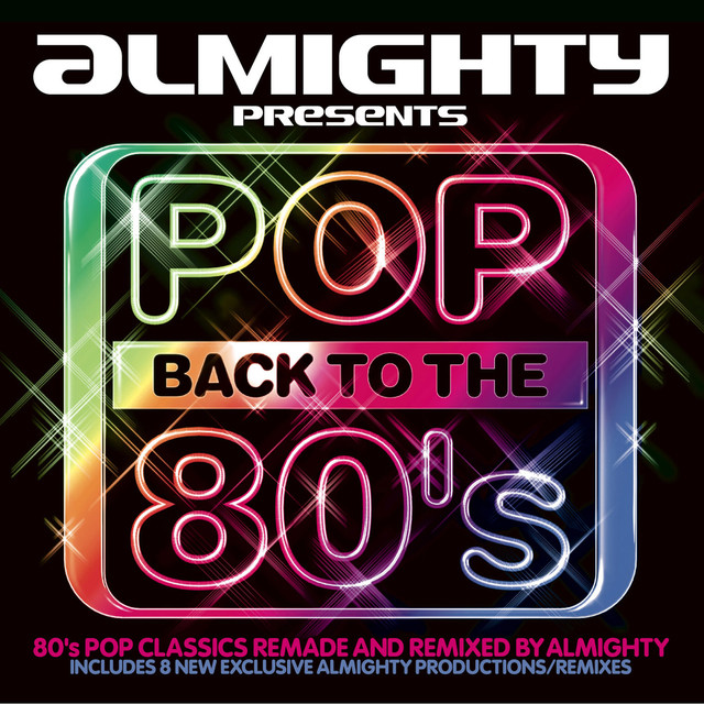 Various Artists Almighty Presents: Pop Back To The 80's album cover