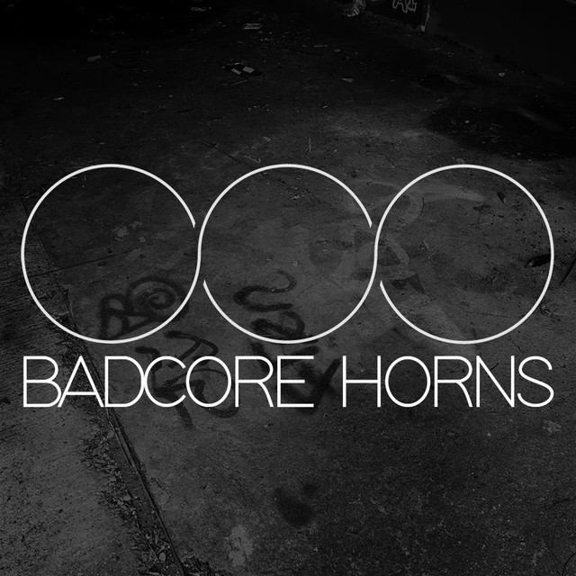 Badcore Horns