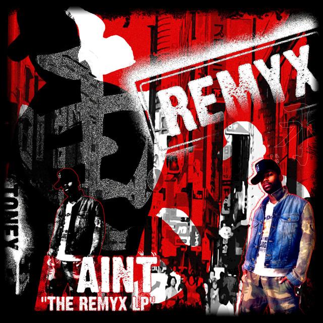 Ain't - Remyx