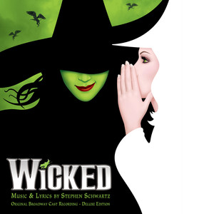 Wicked (Original Broadway Cast Recording / Deluxe Edition) album