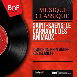 Saint-Saëns: Le carnaval des animaux (Mono Version) album