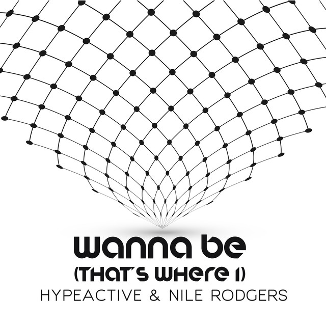 Nile Rodgers, Hype Active Wanna Be (Thats Where I) album cover