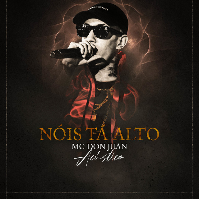 Album cover for Nois Tá Alto - Acústico by Mc Don Juan