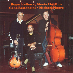 Roger Kellaway, Michael A. Moore, Gene Bertoncini Sweet And Lovely cover