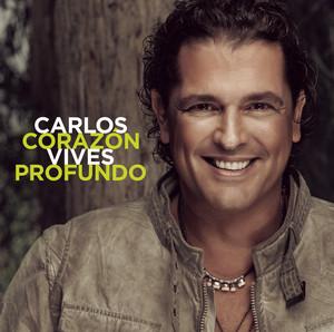 Corazón Profundo  - Carlos Vives