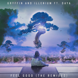 Feel Good (feat. Daya) [The Remixes] Albümü