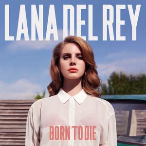 Born To Die (Bonus Track Version)