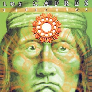 Espejitos - Los Cafres