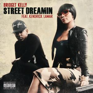 Bridget Kelly, Kendrick Lamar Street Dreamin cover