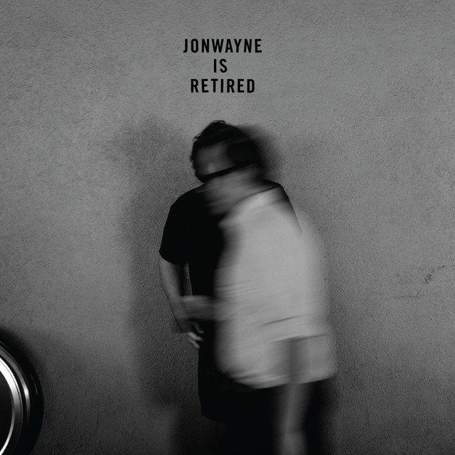 Jonwayne is Retired
